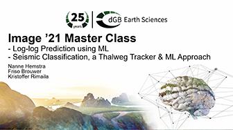 Image '21 Master Class Webinar: Log-log Prediction Using Machine Learning, Seismic Classification a Thalweg Tracker & Machine Learning Approach