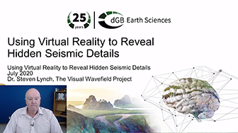 OpendTect Technology Webinar: Using Virtual Reality to Uncover Hidden Seismic Details