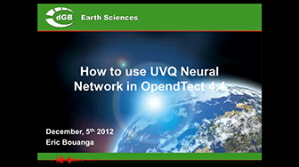 Webinar: How to use UVQ Neural Network in OpendTect 4.4