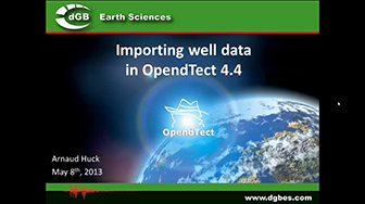 Webinar: Importing well data in OpendTect 4.4