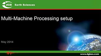 Webinar: OpendTect's Multi-Machine Processing Setup