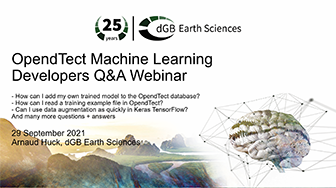 OpendTect Machine Learning Developers Q&A Webinar: how can I add my own trained model and other Q+A