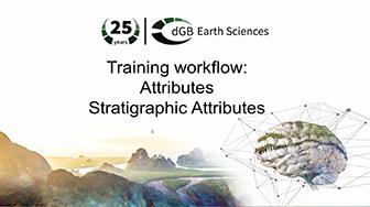 Training workflow: Attributes - Stratigraphic Attributes