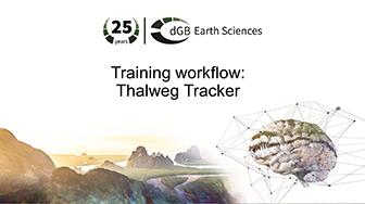 Training workflow: General Interpretation - Thalweg Tracker