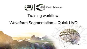 Training workflow: Pattern Recognition - Waveform Segmentation - Quick UVQ